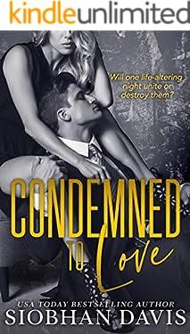 Condemned to Love: A Stand-alone Dark Mafia Romance