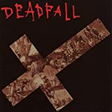 Destroyed By Your Own Device by Deadfall