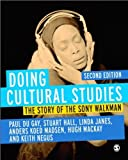 img - for Doing Cultural Studies: The Story of the Sony Walkman (Culture, Media and Identities series) by du Gay, Paul, Hall, Stuart, Janes, Linda, Madsen, Anders Koe 2nd (second) (2013) Paperback book / textbook / text book
