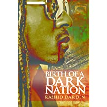 Birth of a Dark Nation