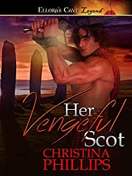 Her Vengeful Scot: 2 (Highland Warriors)