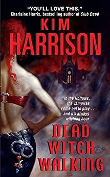 Dead Witch Walking (The Hollows Book 1) by [Harrison, Kim]