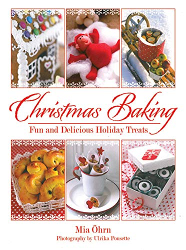 Christmas Baking: Fun and Delicious Holiday -
