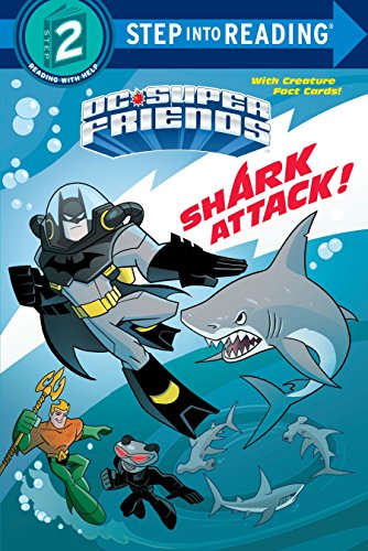 Shark Attack! (DC Super Friends) (Step into Reading) -