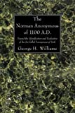 The Norman Anonymous of 1100 A. D., George H. Williams, 1606083740