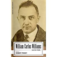William Carlos Williams: Selected Poems: (American Poets Project #14)
