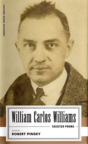 William Carlos Williams: Selected Poems: (American Poets Project #14) by Library of America