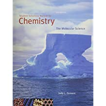 Student Solutions Manual for Moore/Stanitski/Jurs' Chemistry: The Molecular Science, 3rd by John W. Moore (2007-05-22)