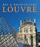 The Louvre: Art & Architecture