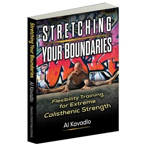 Stretching Your Boundaries Flexibility Training for Extreme Calisthenic Strength