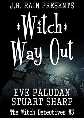 Witch Way Out (Witch Detectives - Book 3