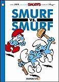 Smurfs #12: Smurf versus Smurf, The (The Smurfs Graphic Novels)