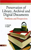 img - for Preservation of Library, Archival & Digital Documents: Problems and Perspectives book / textbook / text book