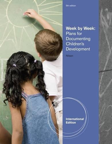 Week by Week: Plans for Documenting Children's Development (International Edition)