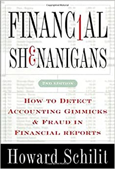 Financial Shenanigans: How To Detect Accounting Gimmicks & Fraud In Financial Reports: How To Detect Accounting Gimmicks And Fraud In Financial Reports PDF Descargar