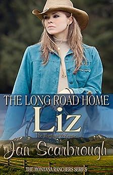 Liz: The Montana McKennas (The Montana Ranchers Book 7) by [Scarbrough, Jan]