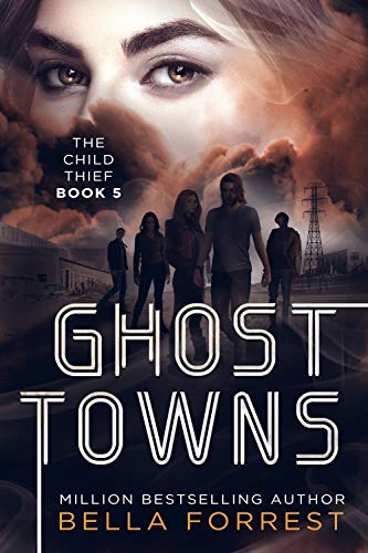 The Child Thief 5: Ghost Towns ()
