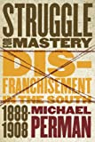 Struggle for Mastery, Michael Perman, 080784909X