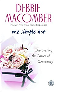 Paperback One Simple Act: Discovering the Power of Generosity Book