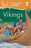 Kingfisher Readers L3: Vikings, Philip Steele, 0753471485