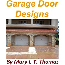 Garage Doors Designs - Custom Building Homes