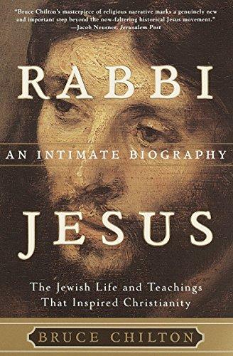 Rabbi Jesus: An Intimate Biography