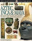 AZTEC and INCA, Elizabeth Baquedano, 0789461161