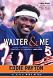 Walter and Me, Eddie Payton and Paul T. Brown, 1600787630