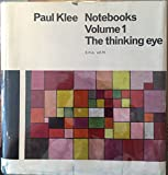 img - for Paul Klee Notebooks Volume 1 The Thinking Eye book / textbook / text book
