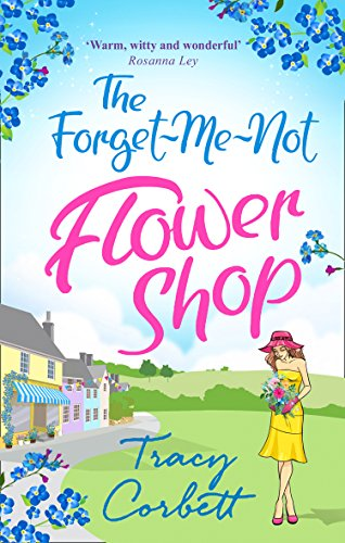 The Forget-Me-Not Flower Shop: The feel-good romantic comedy to read this year