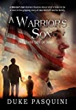 A Warrior's Son, Dewey ''Duke'' Pasquini, 1453563016