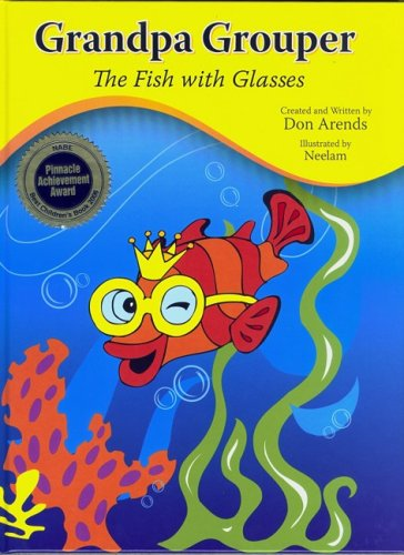 Read Online Grandpa Grouper: The Fish With Glasses (Through the Mask) Text fb2 ebook