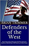 Defenders of the West: Naval Airstation Tillamook