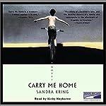 Carry Me Home   Sandra Kring