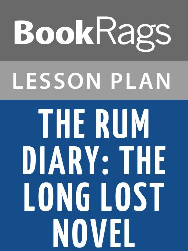 Lesson Plan The Rum Diary: The Long Lost Novel by Hunter S. Thompson