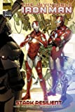 Invincible Iron Man - Volume 6: Stark Resilient - Book 2