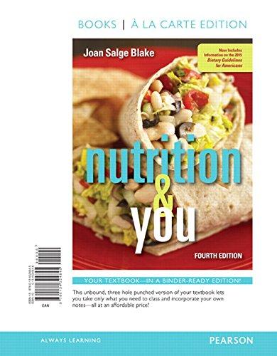 Nutrition & You, Books a la Carte Edition (4th Edition)