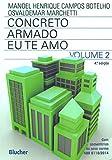capa de Concreto Armado - Eu te amo: com Comentários e Tópicos da NBR 6118/2014 Para Edifícios de Baixa e Média Altura (Volume 2)