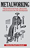 img - for Metalworking: Tools, Materials, and Processes for the Handyman book / textbook / text book