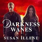 Darkness Wanes: Sensor, Book 6 | Susan Illene