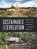 Book Cover for Sustainable Revolution: Permaculture in Ecovillages, Urban Farms, and Communities Worldwide