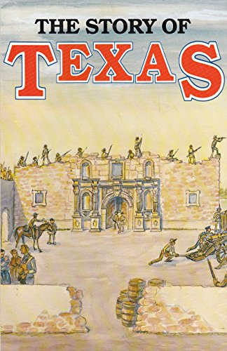 The Story of Texas (Four Volumes in One)