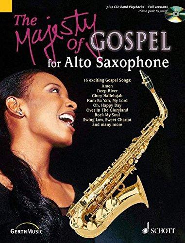 The Majesty of Gospel for Alto Saxophone: 16 Great Gospel Songs