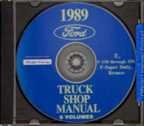 1989 FORD VAN, ECONOLINE & PICKUP FACTORY REPAIR SHOP & SERVICE MANUAL CD INCLUDES F100, F-150, F-250, F-350, F-Super Duty, BRONCO, E-100, E-150, E-250, E-350. 89 ()