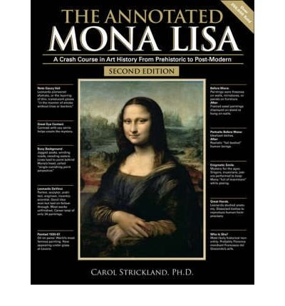 The Annotated Mona Lisa: A Crash Course in Art History from Prehistoric to Post-modern (Paperback) - Common