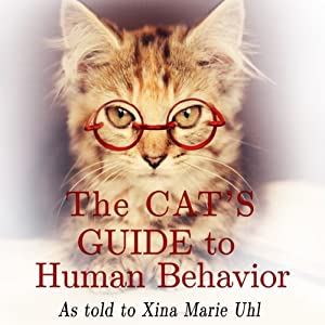 The Cat's Guide to Human Behavior Hörbuch
