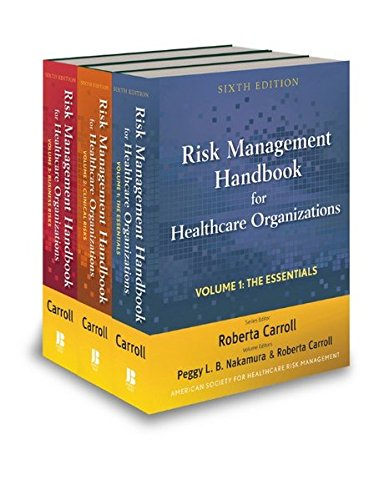 Risk Management Handbook for Health Care Organizations, 3 Volume Set