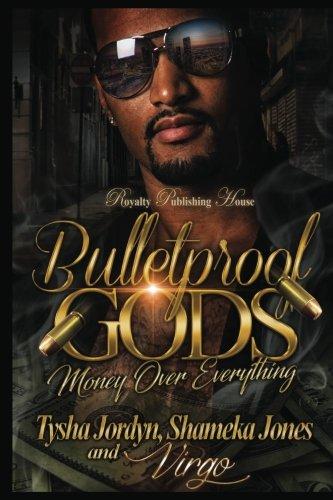 Books : Bulletproof Gods: Money over Everything