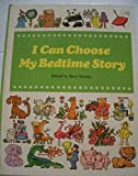 img - for I Can Choose My Bedtime Story book / textbook / text book