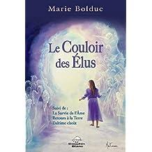Le Couloir des Elus N.E. (Spiritualité) (French Edition)